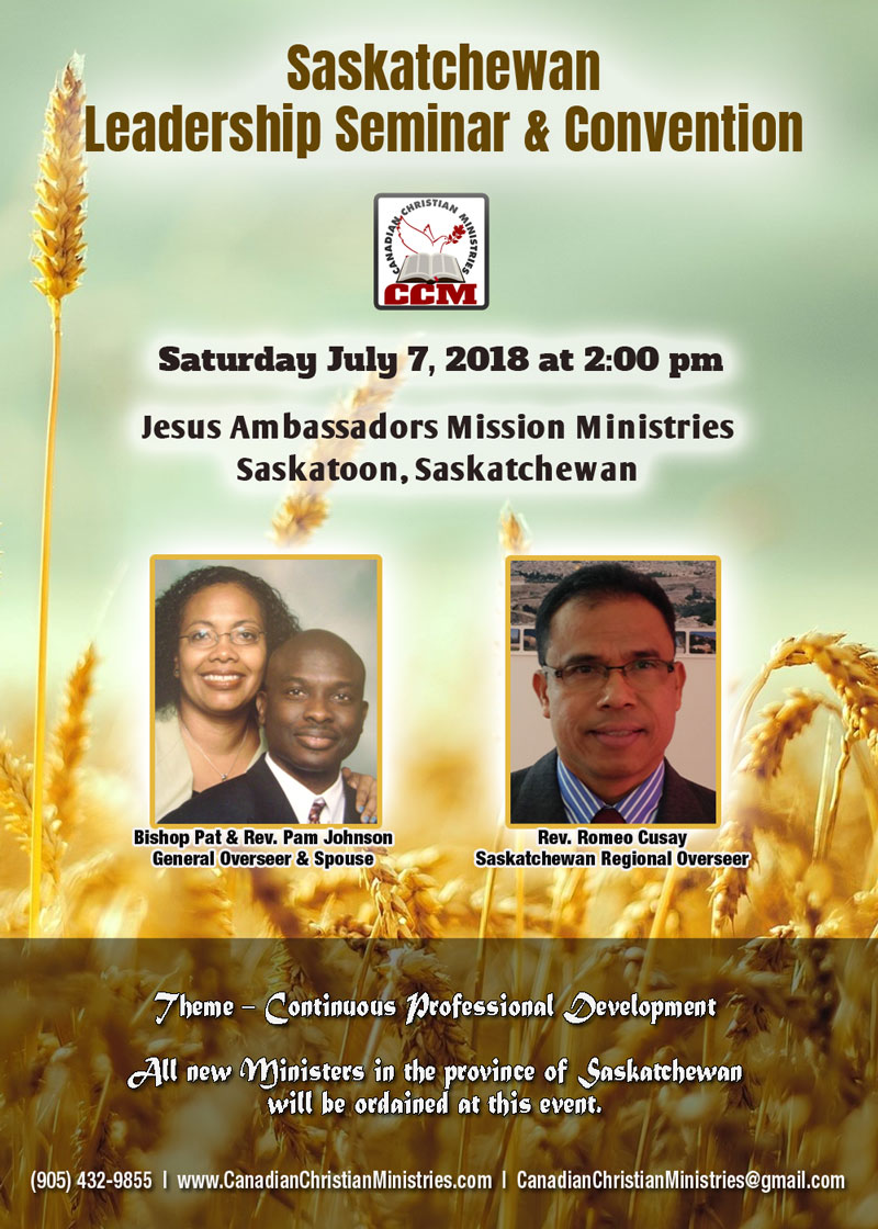 Saturday July 07, 2018 - Saskatchewan Leadership Seminar & Convention